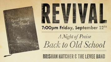 A Night of Praise: Back to Old School