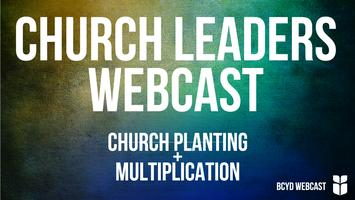 Church Leaders Webcast   Church Planting