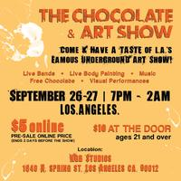 CHOCOLATE & ART SHOW - LOS ANGELES - SEPTEMBER 26th -...