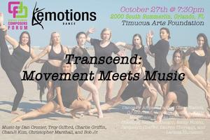 Transcend: Movement Meets Music. Presented by CF2 and...