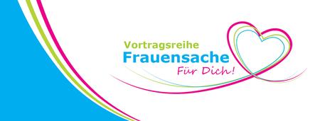 Frauensache - Für Dich! (mit Christine Lenz und Birgit...