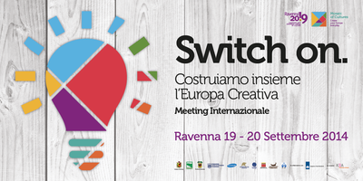 Switch On - Costruiamo insieme l'Europa Creativa -...