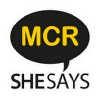 SheSays MCR: What would you do if you weren't afraid?