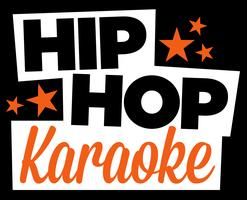 HIP-HOP KARAOKE 5th Annual Competition with...