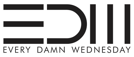 #EDW :: Every Damn Wednesday :: Weekly Sessions ::...
