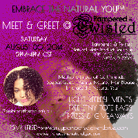 Meet & Greet @ Pampered & Twisted Natural Hair...