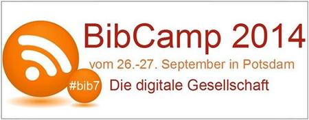 BibCamp 2014 - Die digitale Gesellschaft