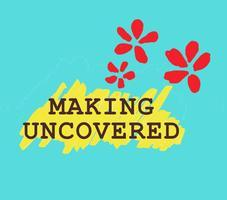 Crafty Fox Workshops at Making Uncovered 2014