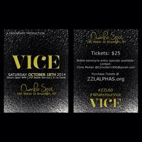 """VICE"" ZZL FALL ALPHA PARTY"