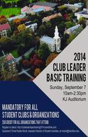 Club Leader BASIC TRAINING Fall 2014