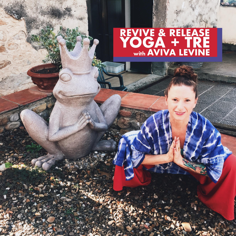 YOGA + TRE (tension, stress & trauma release)