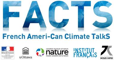 French Ameri-Can climate TalkS (FACTS) : Climate...