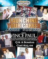 Actors & Models meet TV/Film Agent, Vince Paul & NY...