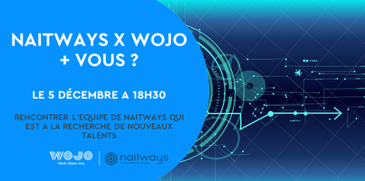 Wojo x Naitways  + Vous ?