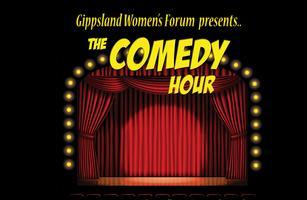 Gippsland Women's Forum Comedy Hour