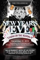 "5th Annual New Year's Eve ""Casino On The Mandalay 2012"""