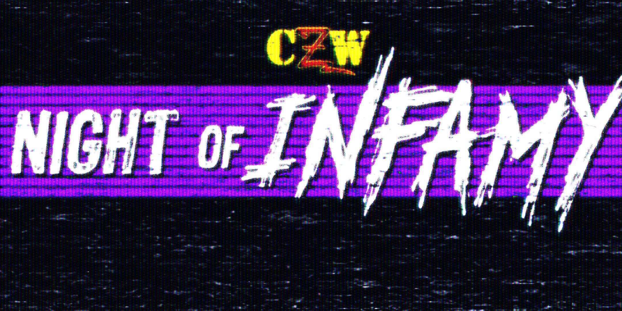 CZW: Night of Infamy