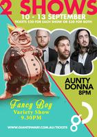 Aunty Donna & Fancy Boy Variety Show