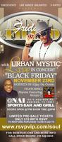 "SOUL-FILLED ""BLACK"" FRIDAY with URBAN MYSTIC LIVE IN..."