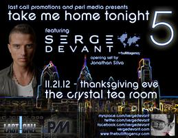TAKE ME HOME TONIGHT on T'Giving Eve w/ Global Superstar DJ...
