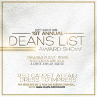 1st Annual Deans List Award Show
