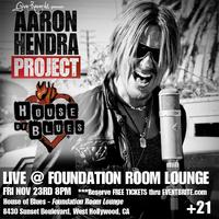 Aaron Hendra Project Live Nov 23 @ House Of Blues /...