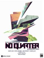 The NYU Game Center Presents: No Quarter, An...