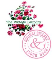 RESCHEDULED The Vintage Laundry Bizarre Holiday Pop-Up...