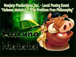 "Local Poetry Gala: ""Hakuna Matata"" • ""The Problem Free..."