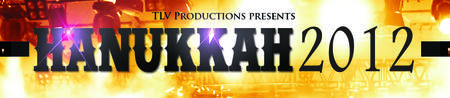 TLV Productions presents- Hanukkah 2012 in Hollywood...