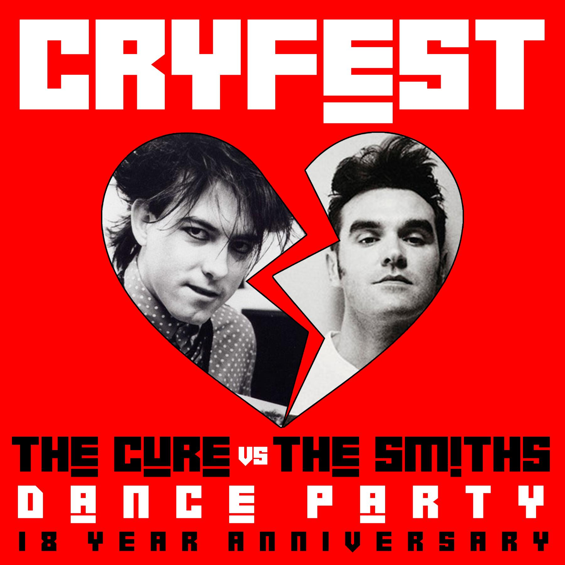 Cryfest - The Cure vs. The Smiths Dance Party