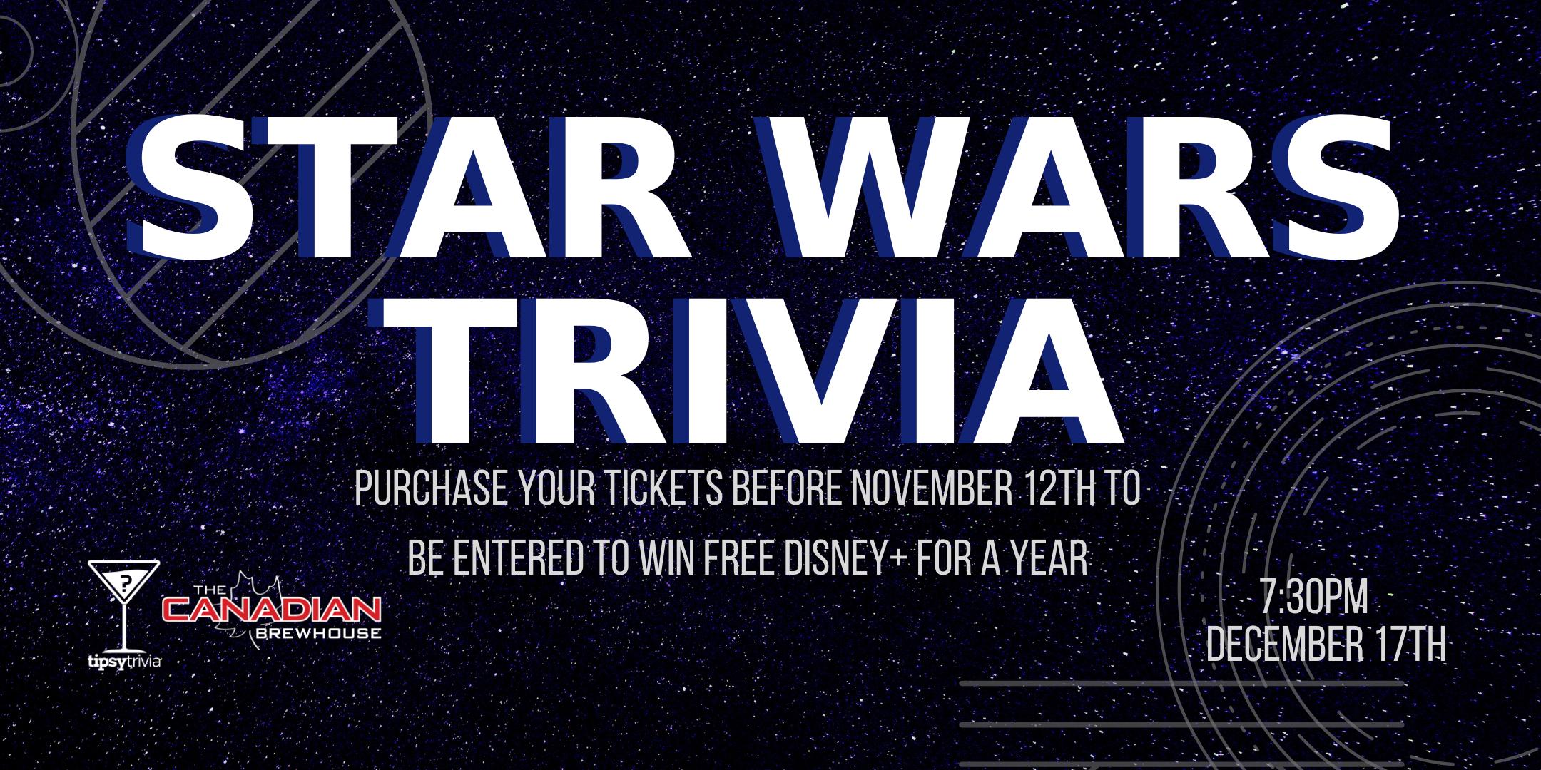 Star Wars Trivia - Dec 17, 7:30pm - CBH Kelowna