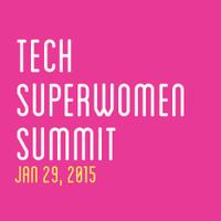 2015 Tech Superwomen Summit