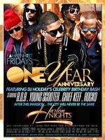 FAHRENHEIT FRIDAY 1 YEAR ANNIVERSARY / DJ HOLIDAYS...