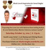 B.L.I.S.S. Presents: Exposing the Love Lies with...