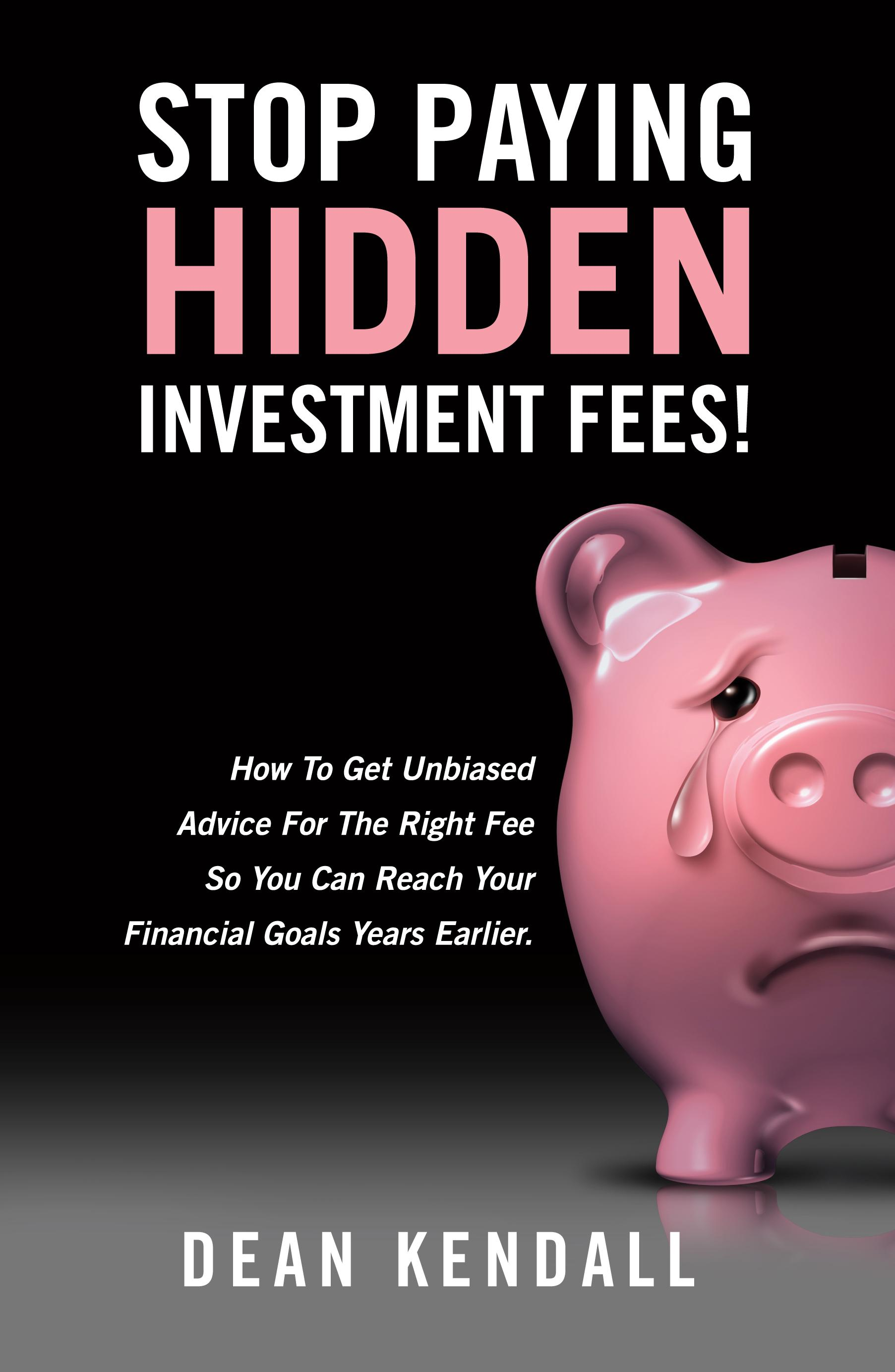 Stop Paying Hidden Investment Fees!! - ONLINE WEBINAR