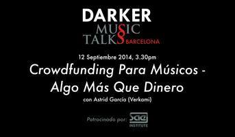 DMT Barcelona: Crowdfunding Para Músicos - Algo Más...