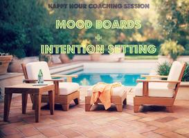 Happy Hour Coaching: Mood Boards + Intention Setting