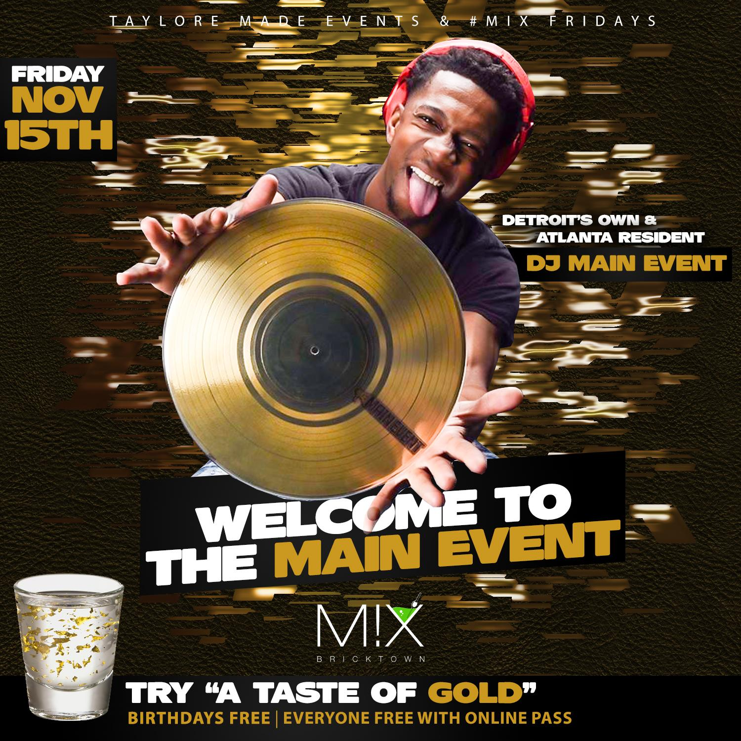 "Mix Fridays ""Welcome to the Main Event"" ft ATL/DET Dj Main Event"