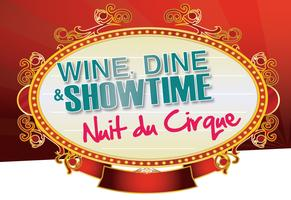 Wine, Dine & Showtime: Nuit du Cirque