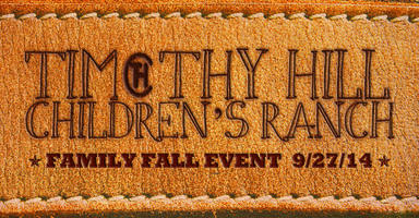 Timothy Hill Children's Ranch: Family Fall Event