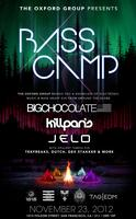 The Oxford Group Presents BASS CAMP with BIG...
