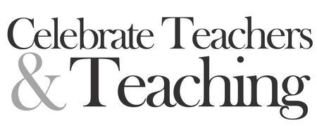 Celebrate Teachers & Teaching 2014
