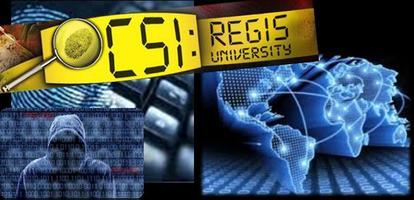 9th Annual Regis University CSI Program, October 17th...