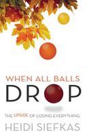 Local Author of When All Balls Drop, Heidi Siefkas,...