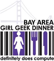 Bay Area Girl Geek Dinner #72: Sponsored by...