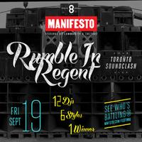 Rumble In Regent - Toronto DJ Soundclash | as part of...
