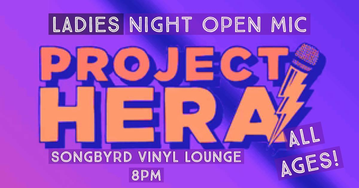 Project HERA Ladies Open mic and Networking Event