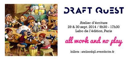 Atelier d'écriture DraftQuest - Septembre 2014