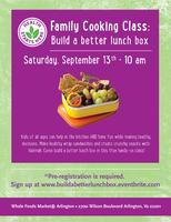 Family Cooking Class: Build A Better Lunch Box